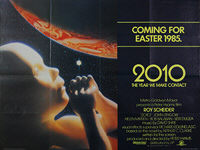 2010: The Year We Make Contact (1985) Advance - Original British Quad Movie Poster