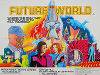 Futureworld (1976) - Original British Quad Movie Poster