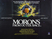 Morons from Outer Space (1985) - Original British Quad Movie Poster